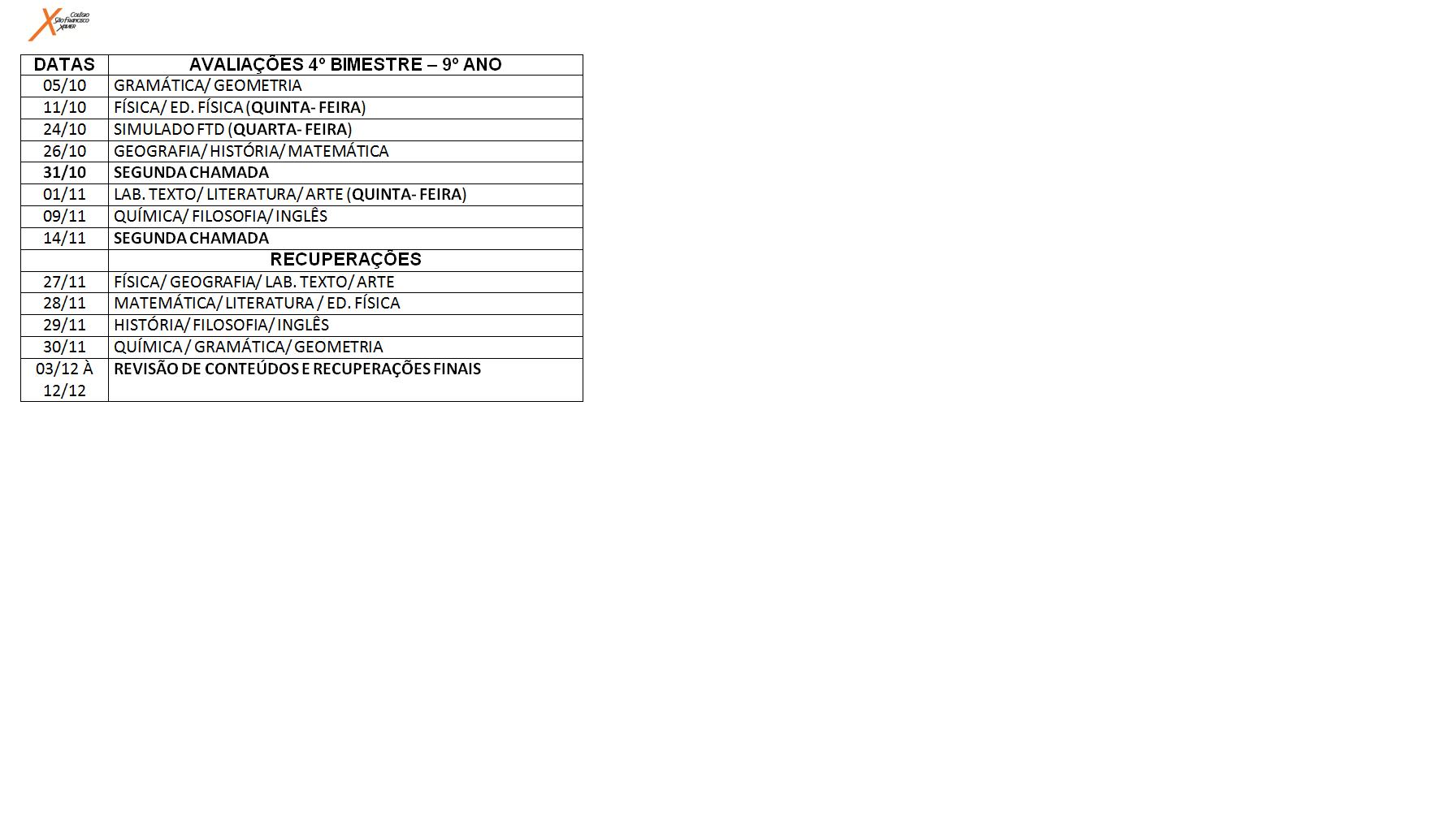 Calendário de provas do 9º ano do Ensino Fundamental.